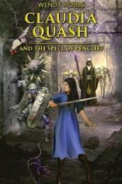 Claudia Quash and the Spell of Pencliff