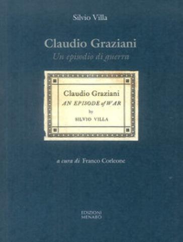 Claudio Graziani. Un episodio di guerra - Silvio Villa  