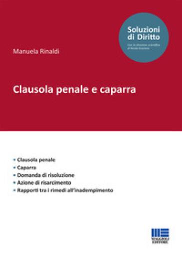 Clausola penale e caparra - Manuela Rinaldi |