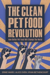 Clean Pet Food Revolution, The