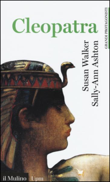 Cleopatra - Susan Walker |