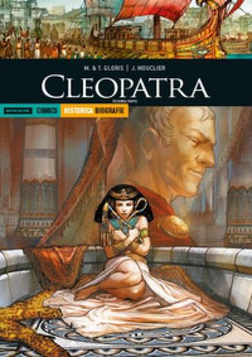 Cleopatra. Seconda parte - Marie Gloris  