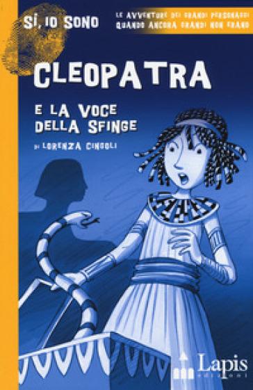 Cleopatra e la voce della sfinge
