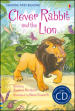 Clever Rabbit and the Lion. Con CD Audio