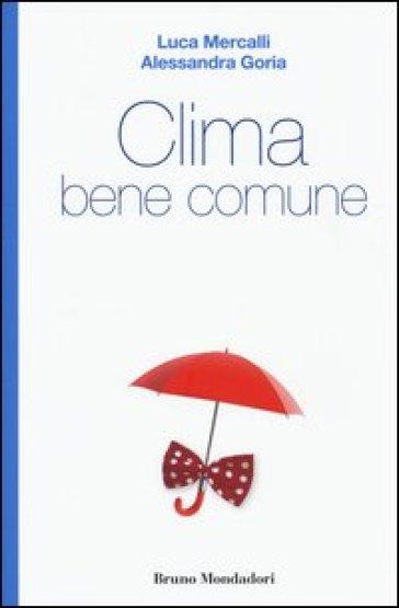 Clima bene comune - Luca Mercalli pdf epub