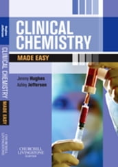 Clinical Chemistry Made Easy E-Book