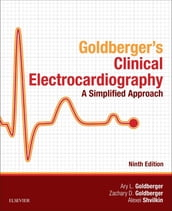 Clinical Electrocardiography: A Simplified Approach E-Book