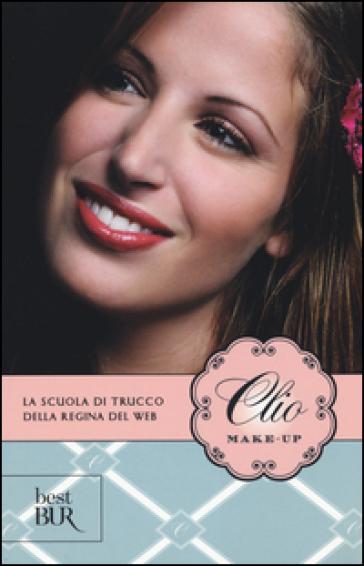 Clio make-up - Clio Zammatteo pdf epub