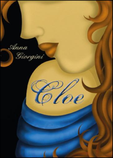 Cloe - Anna Giorgini  