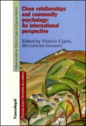 Close relationships and community psychology: an international perspective. Ediz. multilingue