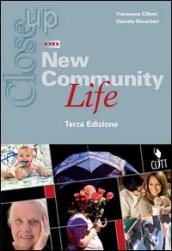 Close up on new community life. Con espansione online. Per gli Ist. Professionali