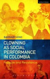 Clowning as Social Performance in Colombia