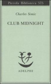 Club Midnight. Testo inglese a fronte