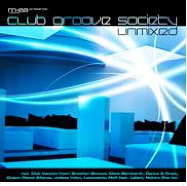 Club groove society - unmixed