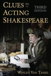 Clues to Acting Shakespeare (Third)