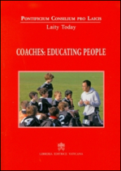 Coaches: educating people