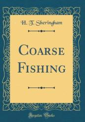 Coarse Fishing (Classic Reprint)