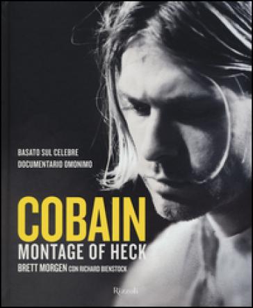Cobain. Montage of Heck - Brett Morgen |