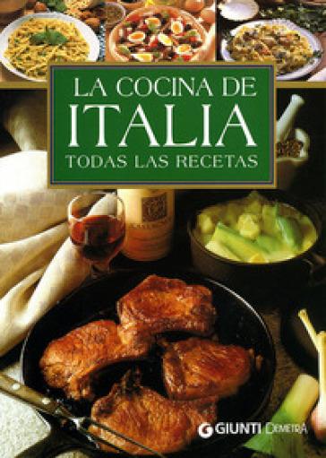 Cocina de Italia. Todas las recetas - Silvana Franconeri |