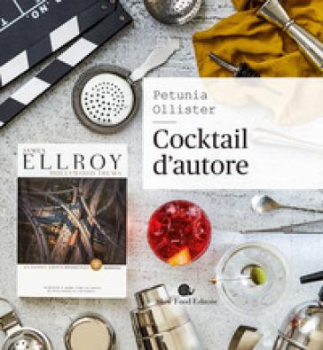 Cocktail d'autore - Petunia Ollister | Jonathanterrington.com