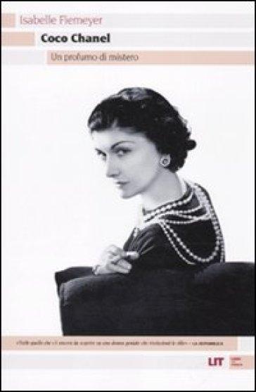 Coco Chanel. Un profumo di mistero - Isabelle Fiemeyer |