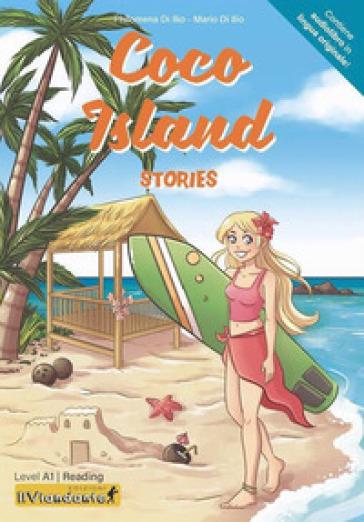 Coco Island. Con Audiolibo - Philomena Di Ilio |