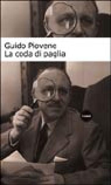 Coda di paglia (La) - Guido Piovene |