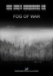 Code 2-18: Intermission Two - FOG of War
