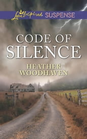 Code Of Silence (Mills & Boon Love Inspired Suspense)