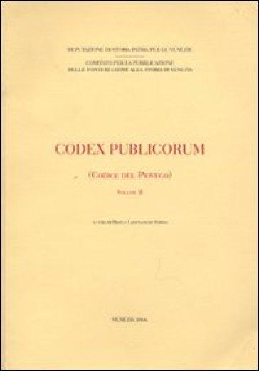 Codex publicorum (Codice del Piovego). 2. - B. Lanfranchi Strina | Rochesterscifianimecon.com