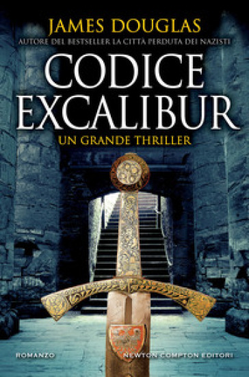 Codice Excalibur - James Douglas  