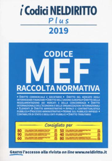 Codice MEF. Raccolta normativa 2019
