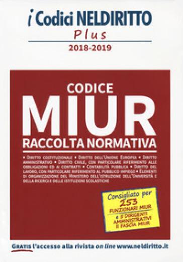 Codice MIUR. Raccolta normativa 2018-2019