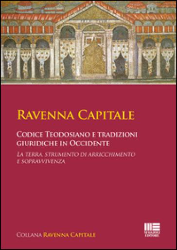 Codice Teodosiano e tradizioni giuridiche in Occidente -  pdf epub