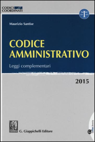 Codice amministrativo 2015 leggi complementari con for Leggi libri online