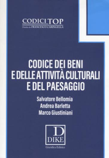 Codice dei beni e delle attività culturali e del paesaggio. Con espansione online - Salvatore Bellomia pdf epub