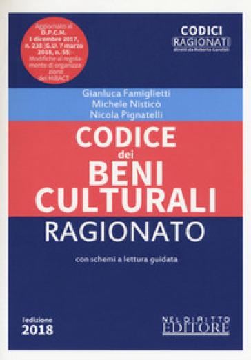 Codice dei beni culturali ragionato - Nicola Pignatelli |