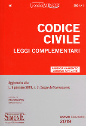 Codice civile. Leggi complementari - Fausto Izzo | Ericsfund.org