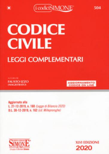 Codice civile. Leggi complementari. Con aggiornamento online - Fausto Izzo |