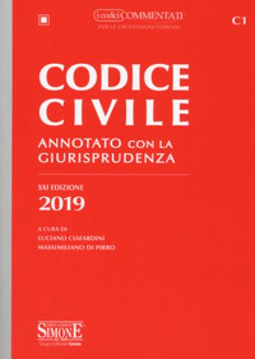 Codice civile annotato con la giurisprudenza - L. Ciafardini pdf epub