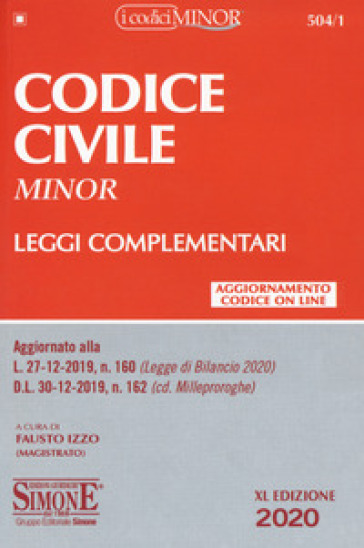 Codice civile e leggi complementari. Ediz. minor - Fausto Izzo | Ericsfund.org