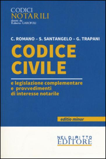 Codice civile e legislazione complementare e provvedimenti di interesse notarile. Ediz. minor -  pdf epub