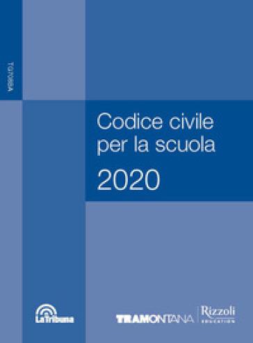 Codice civile per la scuola 2020. Per le Scuole superiori. Con e-book. Con espansione online