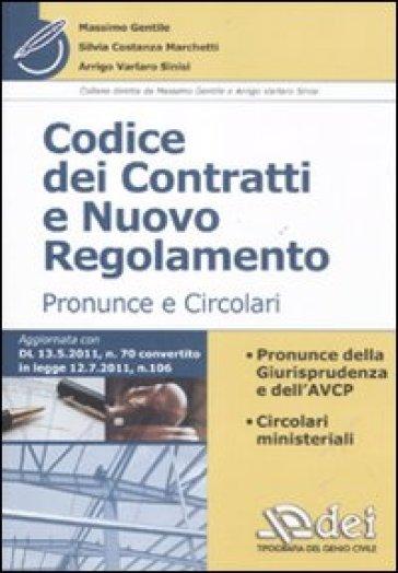 Codice dei contratti e nuovo regolamento. Pronunce e circolari - Arrigo Varlaro Sinisi   Thecosgala.com