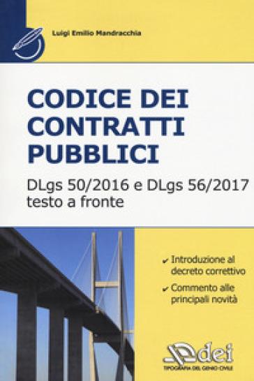 Codice dei contratti pubblici. Il Dlgs 50-2016 e il DLgs 56-2017 - Domenico Crocco | Thecosgala.com