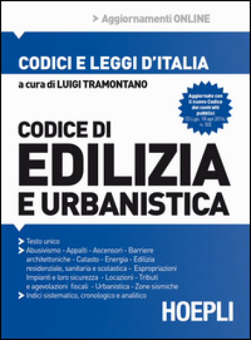 Codice di edilizia e urbanistica - Luigi Tramontano |