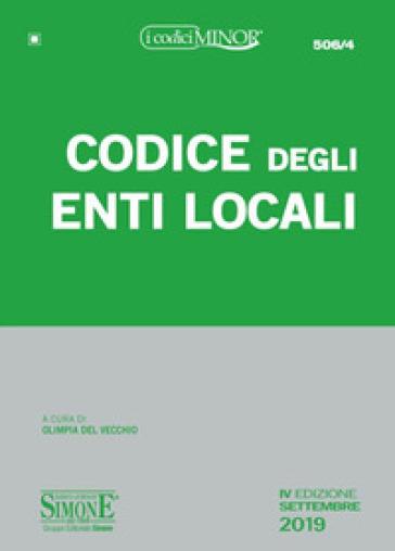 Codice degli enti locali. Ediz. minor - O. Del Vecchio |