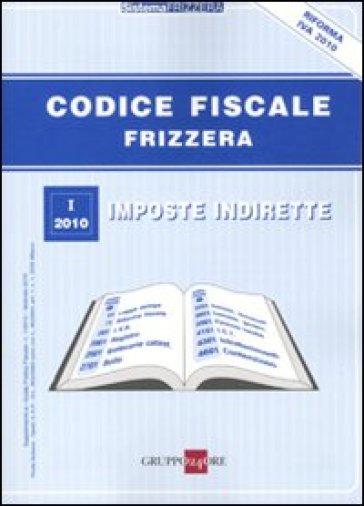 Codice fiscale frizzera 1 imposte indirette libro for Codice fiscale da stampare