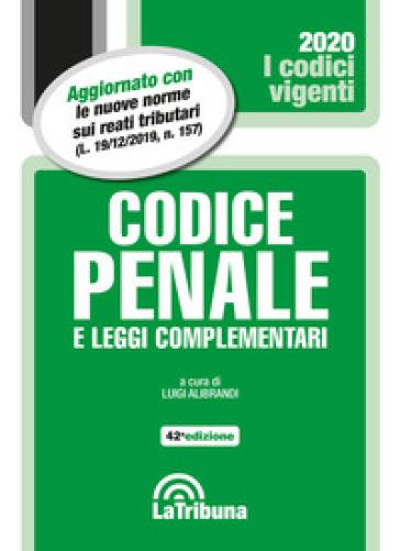 Codice penale e leggi complementari - Luigi Alibrandi pdf epub
