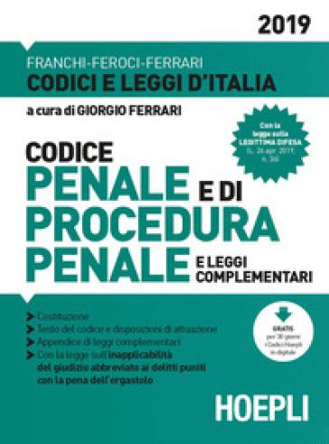 Codice penale e di procedura penale e leggi complementari 2019 - Giorgio Ferrari | Ericsfund.org